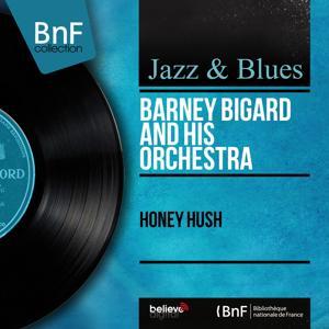 Honey Hush (Mono Version)