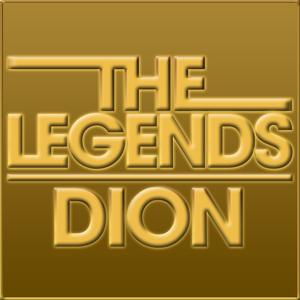 The Legends - Dion