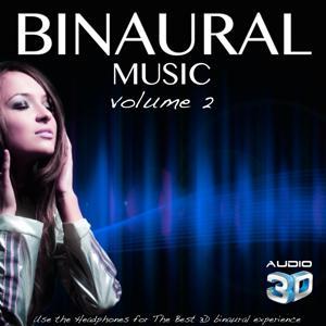 Binaural Music, Vol. 2 (Use the Headphones for Best 3D Binaural Experience)