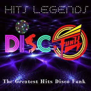 Disco Funk Hits Legends (The Greatest Hits Disco Funk)