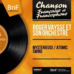 Mystérieuse / Atomic Swing (Mono Version)