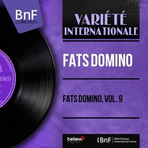 Fats Domino, Vol. 9 (Mono Version)