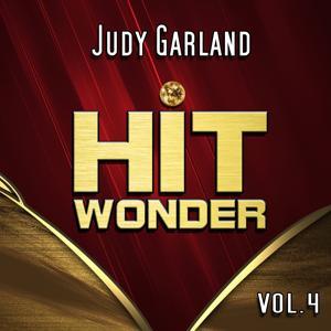 Hit Wonder: Judy Garland, Vol. 4