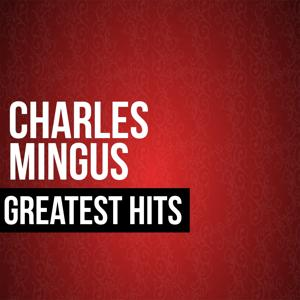 Charles Mingus Greatest Hits