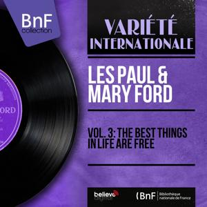 Vol. 3: The Best Things in Life Are Free (Mono Version)