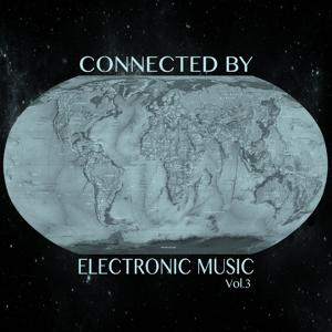 Connected by Electronic Music, Vol. 3