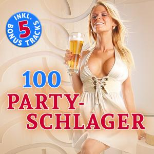 100 Party Schlager (Hits - Top Sound Quality!)
