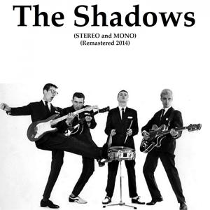 The Shadows (Stereo and Mono) (Remastered 2014)