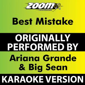 Best Mistake (Karaoke Version) [Originally Performed By Ariana Grande & Big Sean]