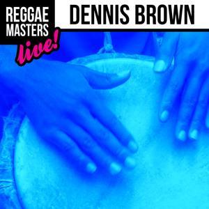 Reggae Masters: Dennis Brown (Live)