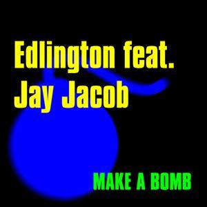 Make a Bomb (feat. Jay Jacob)