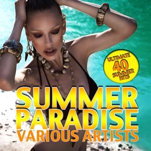 Summer Paradise (40 Ultimate Summer Hits)
