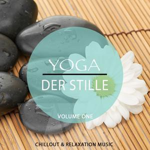 Yoga der Stille, Vol. 1 (Collection of Finest Music for Peaceful Moments)