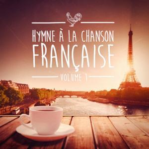 Hymnes à la chanson française, Vol. 1
