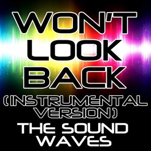 Won't Look Back (Instrumental Version)
