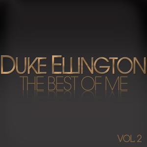 The Best of Me - Duke Ellington, Vol. 2