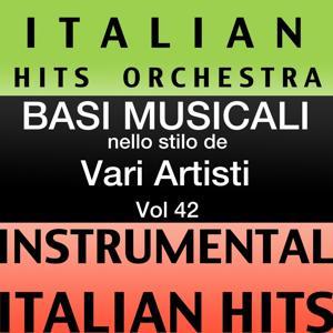 Basi musicale nello stilo dei vari artisti (instrumental karaoke tracks) Vol. 42