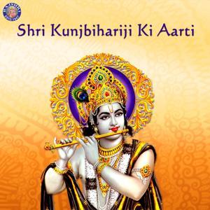 Shri Kunjbihariji Ki Aarti