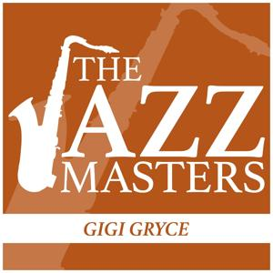 The Jazz Masters - Gigi Gryce