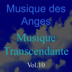 Musique des anges, vol. 10 (Musique transcendante)