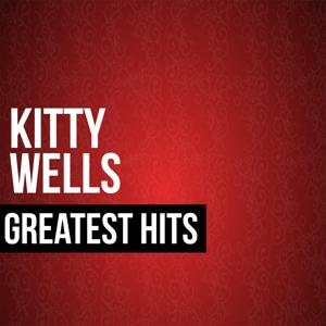 Kitty Wells Greatest Hits