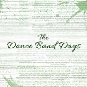 The Dance Band Days