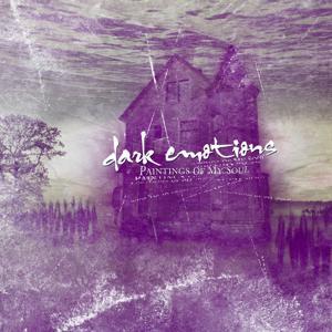 Dark Emotions (Paintings of My Soul)