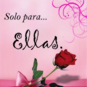 Solo para Ellas, Vol. 1