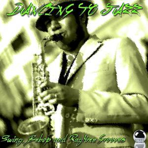 Dancing to Jazz (Swing, Bebop and Ragtime Grooves)