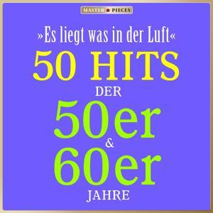 Masterpieces presents Mona Baptiste & Bully Buhlan: Es liegt was in der Luft (50 Hits der 50er & 60er)