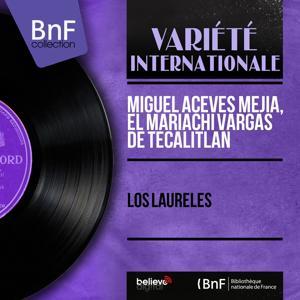 Los Laureles (Mono Version)