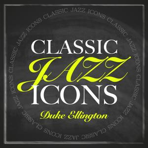 Classic Jazz Icons - Duke Ellington