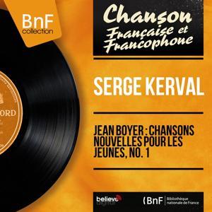 Jean Boyer : Chansons nouvelles pour les jeunes, no. 1 (Mono version)