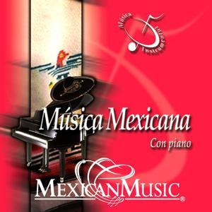 Música Mexicana Con Piano (Música Instrumental)