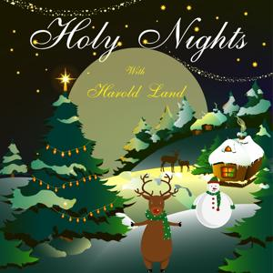 Holy Nights with Harold Land