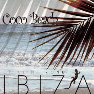 Coco Beach - Ibiza Chillin' Zone