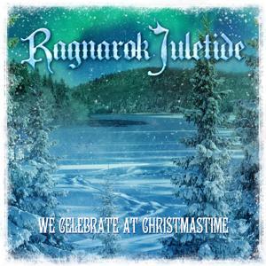 Ragnarok Juletide: We Celebrate At Christmastime