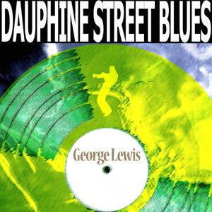 Dauphine Street Blues (Remastered)