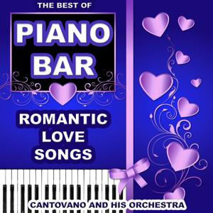 Piano Bar: The Best Of (Romantic Love Songs)