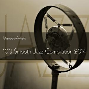 100 Smooth Jazz Compilation 2014