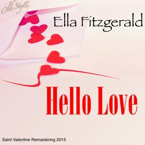 Hello Love (Saint Valentine Remastering 2015)