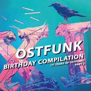 Ostfunk Birthday Compilation (11 Years of Ostfunk), Pt. 2