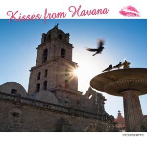 Kisses from Havana