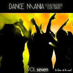 Dance Mania - Your Favorite Club Tracks, Vol. 7