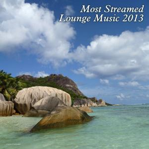 Most Streamed Lounge Music 2013