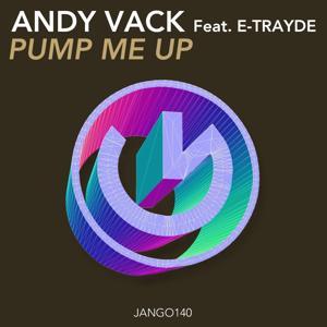 Pump Me Up (Vocal Mix)