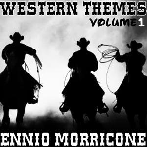Western Themes of Ennio Morricone - Vol. 1