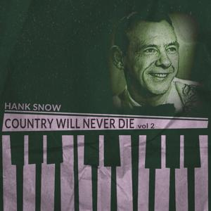 Country Will Never Die, Vol. 2