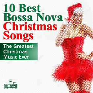 10 Best Bossa Nova Christmas Songs (The Greatest Christmas Ever)