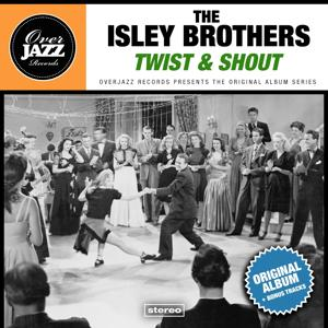 Twist & Shout (Original Album Plus Bonus Tracks 1962)